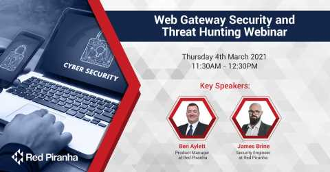 Web Gateway Security and Threat Hunting Webinar 4th March 2021